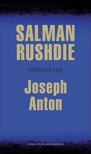 descargar libro e joseph anton memorias memories en linea salman rushdie joseph anton memorias novedades febrero 2013 narrativa libros biograf 237 a y