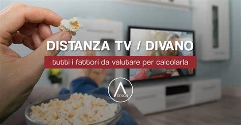 calcolo distanza tv divano distanza televisore e divano tutti i fattori da valutare