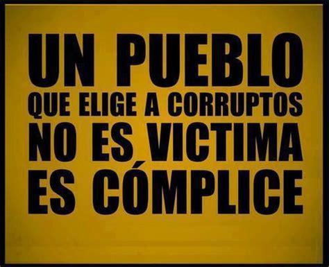 imagenes de reflexion revolucionarias un pueblo que elige a corruptos no es frases