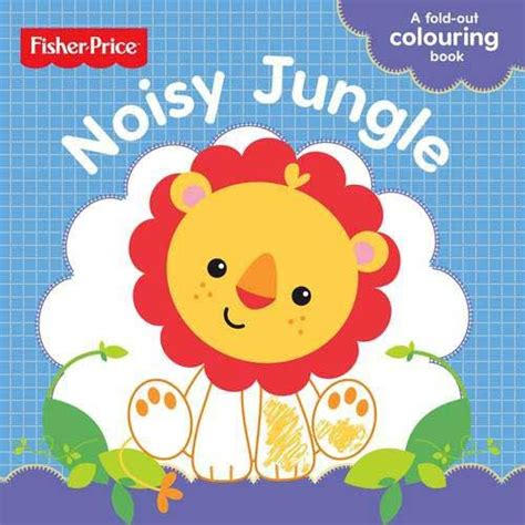 Buku Anak Fisher Price Colouring Animal Colours jual fisher price noisy jungle a fold out colouring