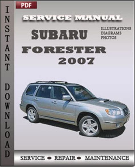 Subaru Forester Owner S Manual Subaru Forester 2007 Service Guide