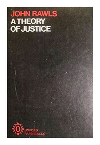 A Theory Of Justice a theory of justice oxford paperbacks rawls 0198813015 0198813015 ebay
