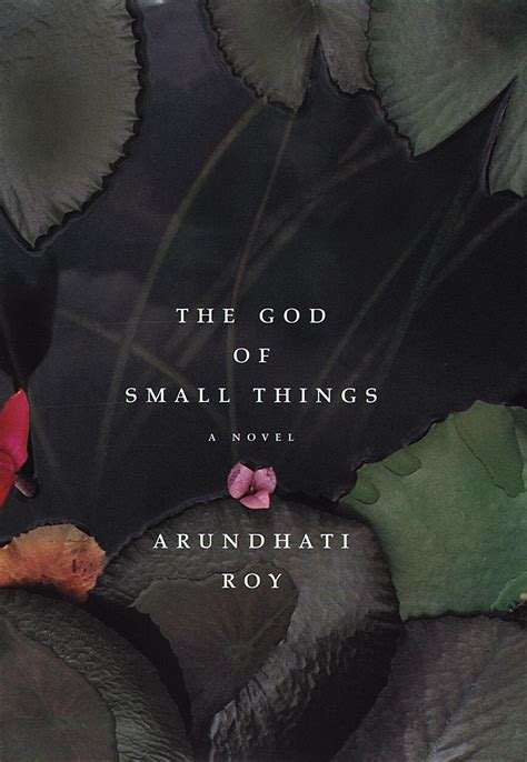 The God Of Small Things the god of small things the geecologist