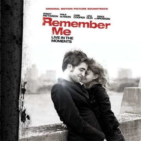 remember me remember me 2010 soundtrack from the motion picture