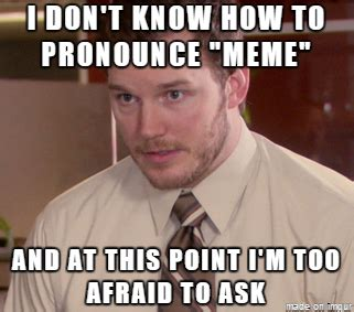 pronounce meme in 100 images how to pronounce meme