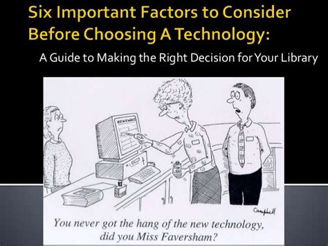 six important factors to consider before choosing a technology jon