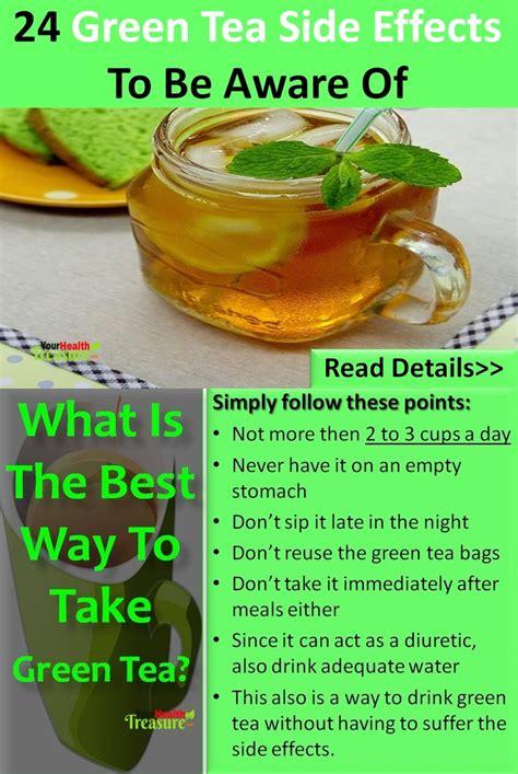 B Tea Detox Side Effects by Best 25 Benefits Of Green Tea Ideas On Green
