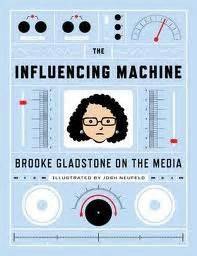 the influencing machine gladstone on the media gladstone and josh neufeld the influencing machine