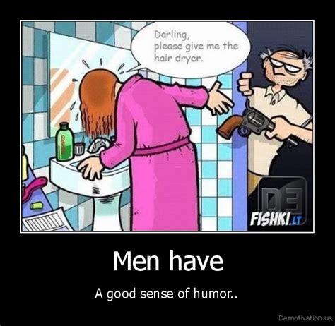 Hair Dryer Jokes mera sedarling give me the hair dryer i havense of humor de motivation us