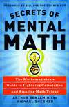 secrets of mental math the mathemagician s guide to lightning calculation and amazing math tricks skeptic 187 eskeptic 187 july 25 2012