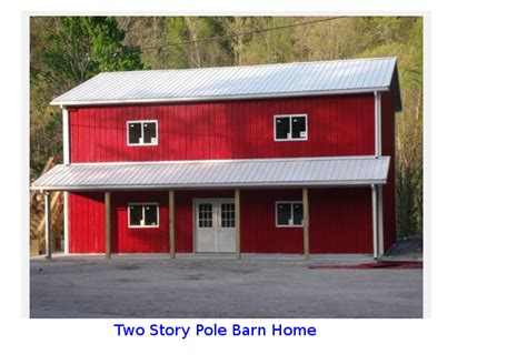 two story barn house pole barn house milligan s gander hill farm