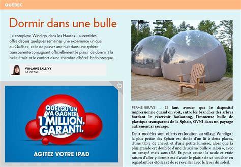 Dormir Dans Des Bulles 3349 by Dormir Dans Une Bulle La Presse