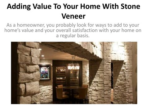ppt adding value to your home with veneer