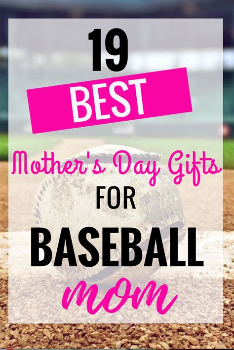 the 19 best mother s day gifts of 2017 19 best mothers day gifts for baseball moms girls gift blog