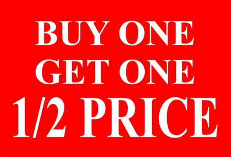 buy one shop gt buy one get one 1 2 price side printed
