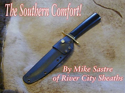 Whats Southern Comfort by Home Page Www Rivercitysheaths