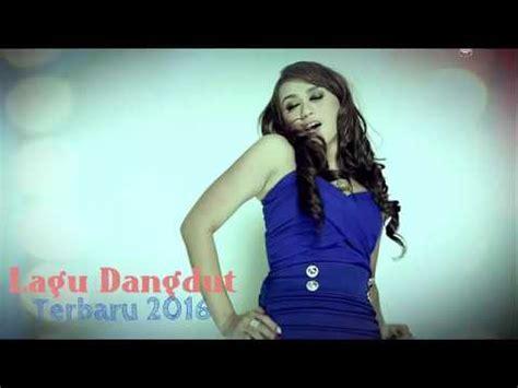 download mp3 dangdut terbaru zaskia lagu dangdut terbaru kumpulan lagu dangdut 2016 zaskia