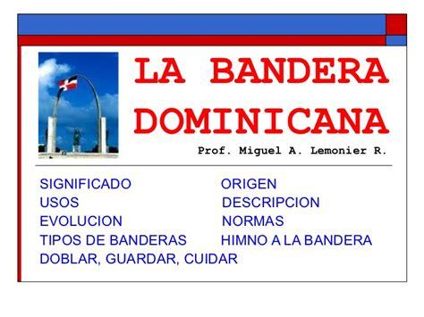 palabras para recibir la bandera la bandera dominicana