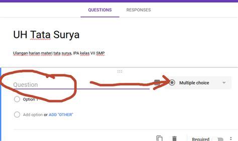 membuat soal dengan google form mudah membuat soal online dengan google form iyonesia