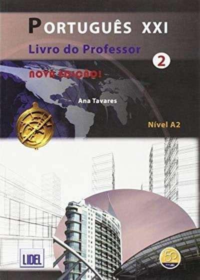libro portugues xxi nova pasajes librer 237 a internacional portugues xxi 2 livro do professor tavares ana 978 972 757