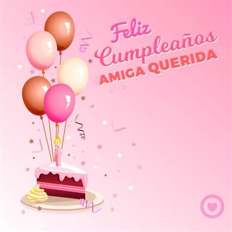imagenes tiernas de cumpleaños imagen de feliz cumplea 241 os amiga querida birthdays and