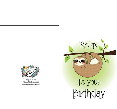 Sloth Birthday Card   Relax Its Your Birthday Card.
