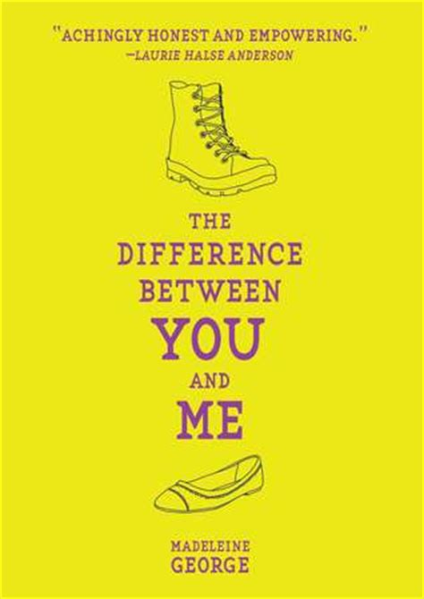 between me and you books the difference between you and me by madeleine george