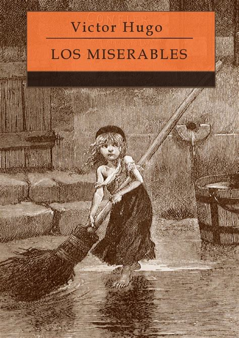 libro les miserables everymans library victor hugo los miserables books worth reading