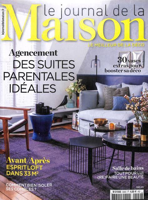 Journal Decoration Maison by Www Journaux Fr Le Journal De La Maison