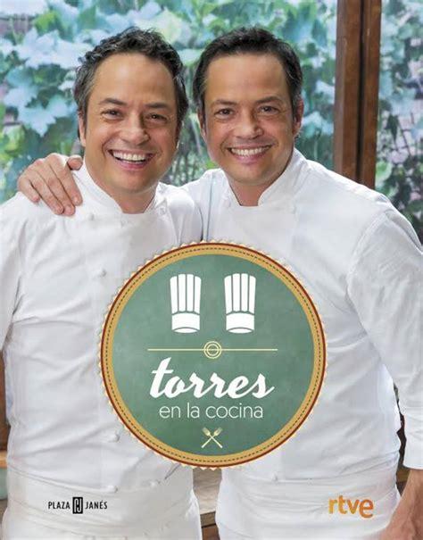 libro torres en la cocina torres en la cocina un libro lleno de trucos y recetas sabrosas y originales rtve es
