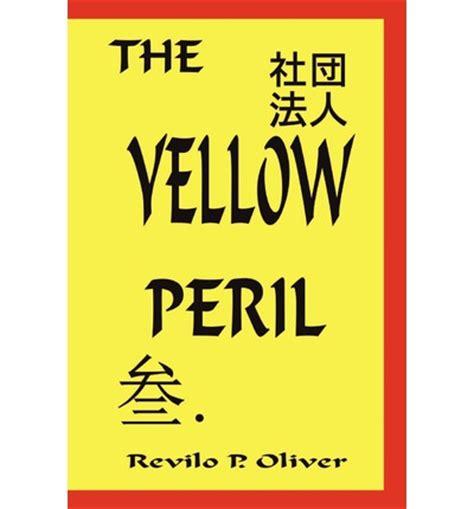 P Is For Peril the yellow peril p revilo oliver 9781593640262