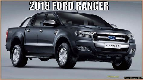 Ford Ranger Release Date Usa by 2018 Ford Ranger Usa Review Specs And Release Date Car