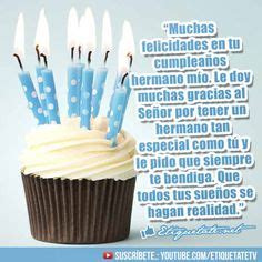 imagenes de cumpleaños para un hermano 1000 images about brother on pinterest dia de frases