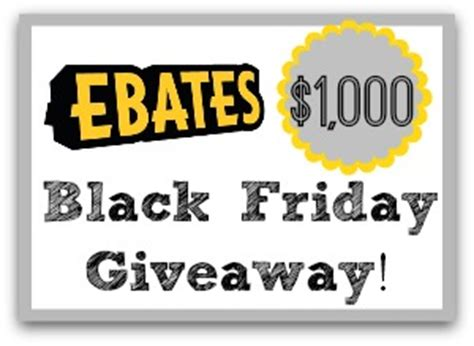Black Friday Online Giveaways - ebates 1 000 black friday giveaway announcement southern savers