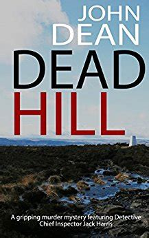 murder at home a gripping crime mystery of twists books dead hill a gripping murder mystery featuring detective