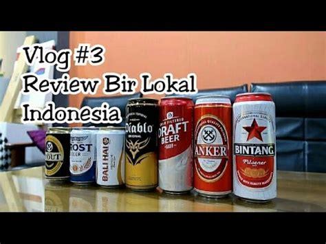 anker beer review vlog 3 mencari bir terbaik indonesia beer review