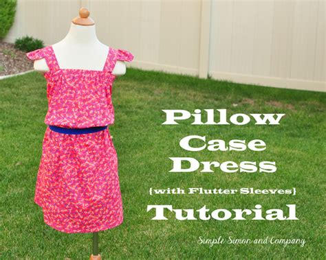 Pillow Dress Tutorial by Pillow Sundress Tutorial By Simple Simon Co Melly
