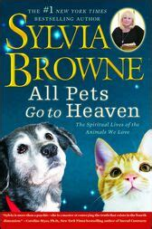 All Pets Go To Heaven By Sylvia Browne Ebook