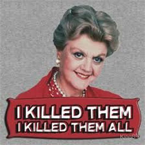 Murder She Wrote Meme - 17 best images about murder she wrote meme murders meme
