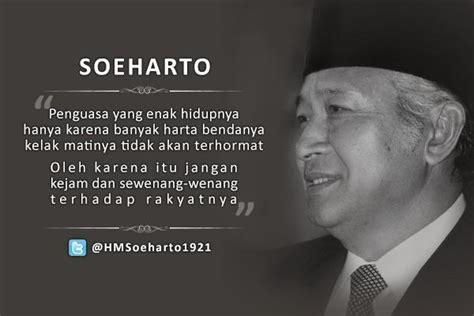 quote presiden soeharto  ternyata cocok diterapkan
