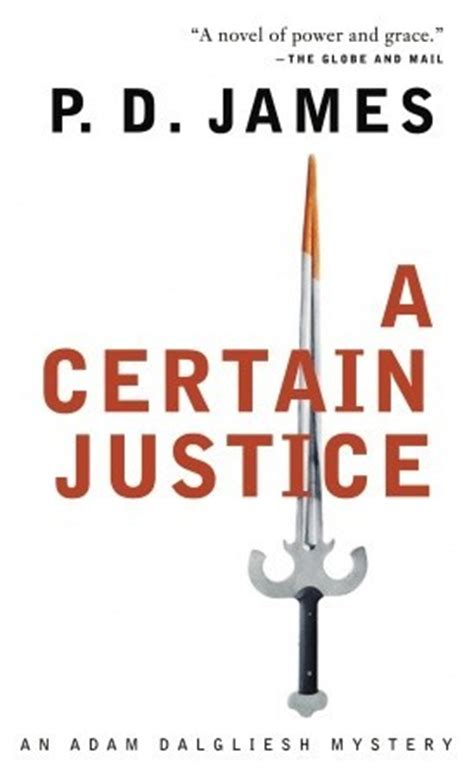 justice for some books a certain justice adam dalgliesh 10 by p d