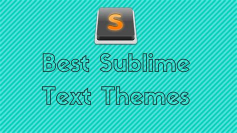 best sublime text themes to use in 2017 sublime text 3 best sublime text themes to use in 2017 sublime text 3