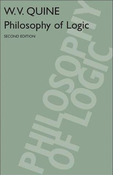 the philosophy of logical atomism books philosophy of logic by willard orman quine reviews