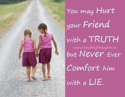 How To Comfort Your Friend by Never Lie To Comfort A Person Healthythoughts The Mind