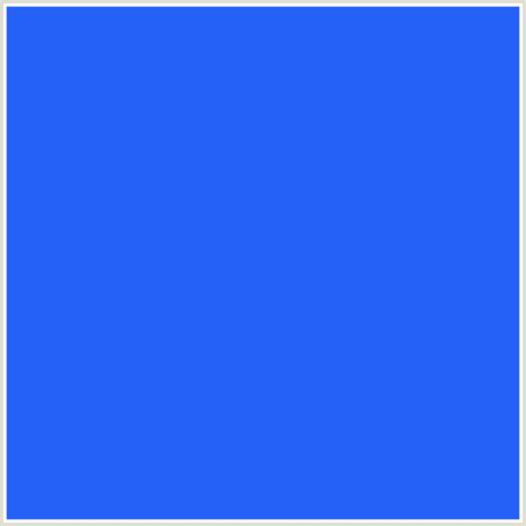 new blue color 2661f7 hex color rgb 38 97 247 blue blue ribbon