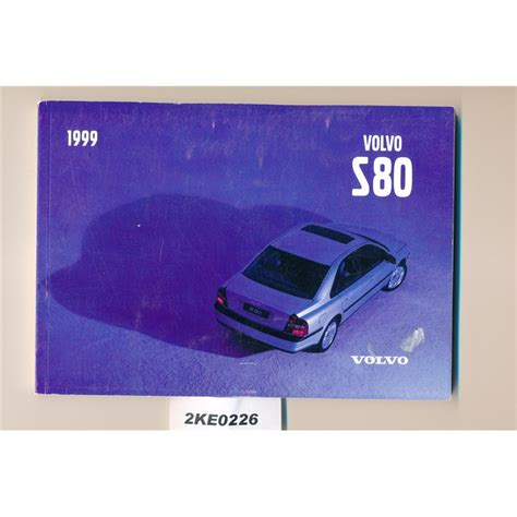 auto repair manual free download 1999 volvo s80 free book repair manuals volvo s80 owners manual 1999 junk se