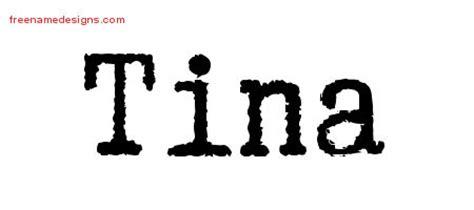 tattoo name tina typewriter name tattoo designs tina free download free