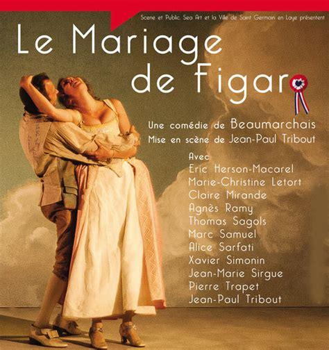 le mariage de figaro le mariage de figaro au th 233 226 tre 14 paris on mag