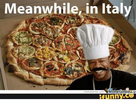 Funny Italian Memes - meanwhile in italy imemetenler funny how italians do x