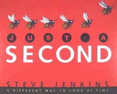just a second 0618708960 teachingbooks net steve jenkins